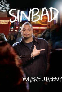 Sinbad: Where U Been? Poster 1