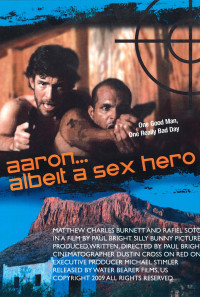 Aaron... Albeit a Sex Hero Poster 1