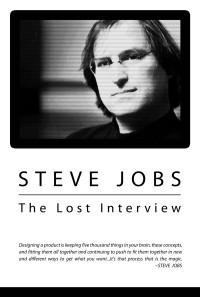 Steve Jobs: The Lost Interview Poster 1