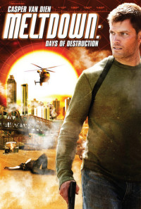 Meltdown: Days of Destruction Poster 1