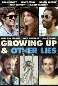 Growing Up and Other Lies Poster 1