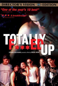 Totally F***ed Up Poster 1