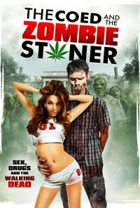 The Coed and the Zombie Stoner Poster 1