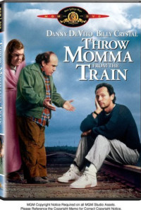 Throw Momma from the Train Poster 1