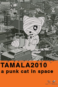 Tamala 2010: A Punk Cat in Space Poster 1