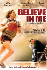 Believe in Me Poster 1