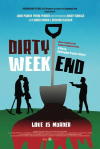 Dirty Weekend Poster 1