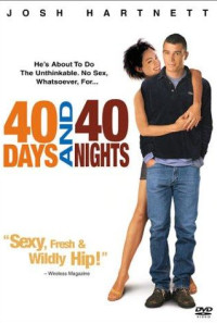 40 Days and 40 Nights Poster 1